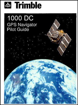 Trimble 1000DC GPS Pilot's Guide