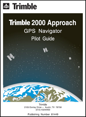 Trimble 2000-Approach GPS Pilot's Guide