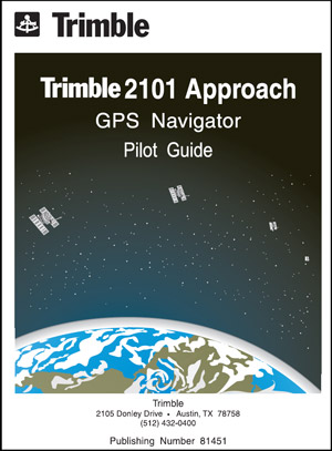 Trimble 2101 Approach GPS Pilot's Guide